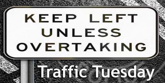 Traffic Tuesday graphic - Keep Left Unless Overtaking