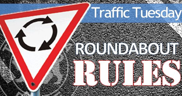 Traffic Tuesday graphic - Roundabout Rules